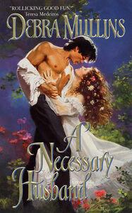 Foto Cover di A Necessary Husband, Ebook inglese di Debra Mullins, edito da HarperCollins