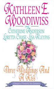 Foto Cover di Three Weddings and a Kiss, Ebook inglese di AA.VV edito da HarperCollins