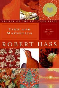 Foto Cover di Time and Materials, Ebook inglese di Robert Hass, edito da HarperCollins