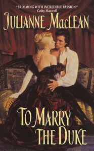 Foto Cover di To Marry the Duke, Ebook inglese di Julianne MacLean, edito da HarperCollins