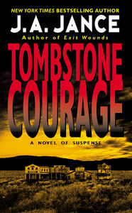 Foto Cover di Tombstone Courage, Ebook inglese di J. A. Jance, edito da HarperCollins