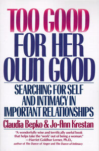 Foto Cover di Too Good For Her Own Good, Ebook inglese di Claudia Bepko, edito da HarperCollins