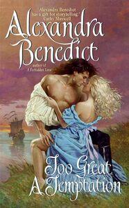 Foto Cover di Too Great a Temptation, Ebook inglese di Alexandra Benedict, edito da HarperCollins