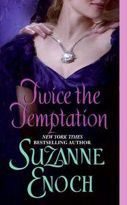 Foto Cover di Twice the Temptation, Ebook inglese di Suzanne Enoch, edito da HarperCollins