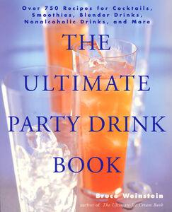 Foto Cover di The Ultimate Party Drink Book, Ebook inglese di Bruce Weinstein, edito da HarperCollins