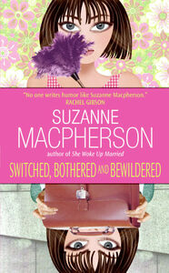 Foto Cover di Switched, Bothered and Bewildered, Ebook inglese di Suzanne Macpherson, edito da HarperCollins