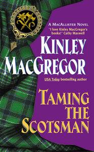 Foto Cover di Taming the Scotsman, Ebook inglese di Kinley MacGregor, edito da HarperCollins