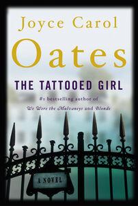 Foto Cover di The Tattooed Girl, Ebook inglese di Joyce Carol Oates, edito da HarperCollins