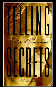 Foto Cover di Telling Secrets, Ebook inglese di Frederick Buechner, edito da HarperCollins