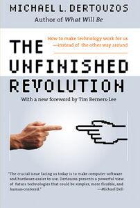 Foto Cover di The Unfinished Revolution, Ebook inglese di Michael L. Dertouzos, edito da HarperCollins