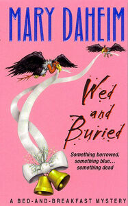 Foto Cover di Wed and Buried, Ebook inglese di Mary Daheim, edito da HarperCollins