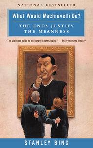 Foto Cover di What Would Machiavelli Do?, Ebook inglese di Stanley Bing, edito da HarperCollins