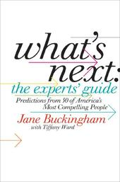 What's Next: The Experts'Guide