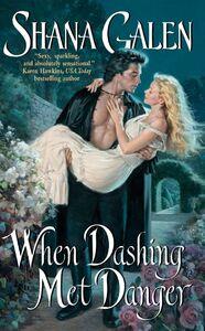 Foto Cover di When Dashing Met Danger, Ebook inglese di Shana Galen, edito da HarperCollins