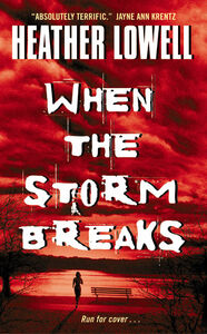 Foto Cover di When the Storm Breaks, Ebook inglese di Heather Lowell, edito da HarperCollins