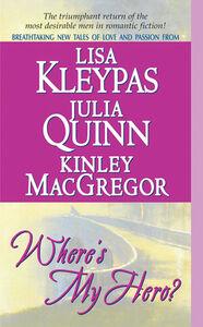 Foto Cover di Where's My Hero?, Ebook inglese di AA.VV edito da HarperCollins