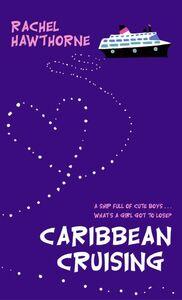 Foto Cover di Caribbean Cruising, Ebook inglese di Rachel Hawthorne, edito da HarperCollins