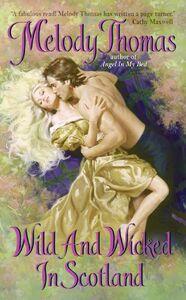Foto Cover di Wild and Wicked in Scotland, Ebook inglese di Melody Thomas, edito da HarperCollins