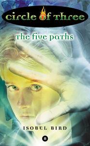 Foto Cover di The Five Paths, Ebook inglese di Isobel Bird, edito da HarperCollins