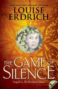 Foto Cover di The Game of Silence, Ebook inglese di Louise Erdrich, edito da HarperCollins