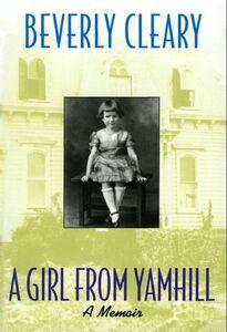 Foto Cover di A Girl from Yamhill, Ebook inglese di Beverly Cleary, edito da HarperCollins