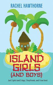 Foto Cover di Island Girls (and Boys), Ebook inglese di Rachel Hawthorne, edito da HarperCollins