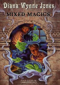 Ebook in inglese Mixed Magics: Four Tales of Chrestomanci Jones, Diana Wynne