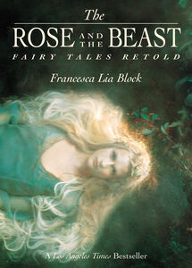 Foto Cover di The Rose and the Beast, Ebook inglese di Francesca Lia Block, edito da HarperCollins