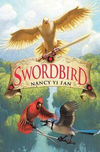 Foto Cover di Swordbird, Ebook inglese di Nancy Yi Fan,Mark Zug, edito da HarperCollins