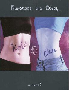 Foto Cover di Violet & Claire, Ebook inglese di Francesca Lia Block, edito da HarperCollins
