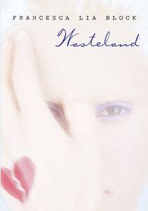 Foto Cover di Wasteland, Ebook inglese di Francesca Lia Block, edito da HarperCollins