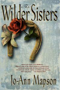 Foto Cover di The Wilder Sisters, Ebook inglese di Jo-Ann Mapson, edito da HarperCollins