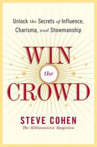 Foto Cover di Win the Crowd, Ebook inglese di Steve Cohen, edito da HarperCollins