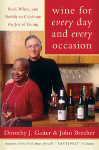Foto Cover di Wine for Every Day and Every Occasion, Ebook inglese di John Brecher,Dorothy J. Gaiter, edito da HarperCollins