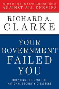 Foto Cover di Your Government Failed You, Ebook inglese di Richard A. Clarke, edito da HarperCollins