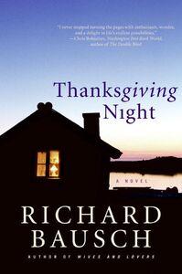 Foto Cover di Thanksgiving Night, Ebook inglese di Richard Bausch, edito da HarperCollins