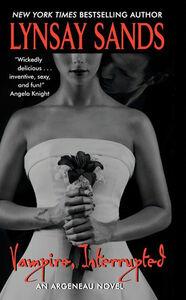 Foto Cover di Vampire, Interrupted, Ebook inglese di Lynsay Sands, edito da HarperCollins