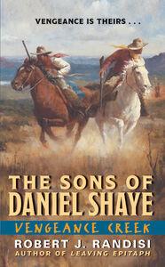 Foto Cover di Vengeance Creek, Ebook inglese di Robert J. Randisi, edito da HarperCollins