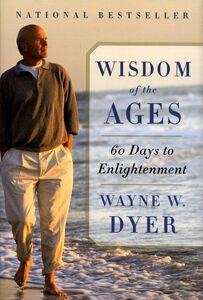 Foto Cover di Wisdom of the Ages, Ebook inglese di Wayne W. Dyer, edito da HarperCollins