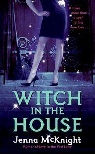 Foto Cover di Witch in the House, Ebook inglese di Jenna McKnight, edito da HarperCollins