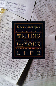 Foto Cover di Writing for Your Life, Ebook inglese di Deena Metzger, edito da HarperCollins