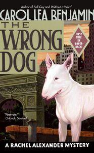 Foto Cover di The Wrong Dog, Ebook inglese di Carol Lea Benjamin, edito da HarperCollins