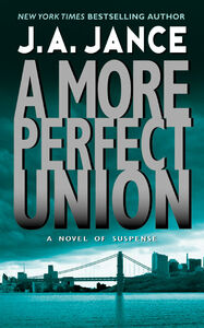 Foto Cover di A More Perfect Union, Ebook inglese di J. A. Jance, edito da HarperCollins