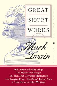 Foto Cover di Great Short Works of Mark Twain, Ebook inglese di Mark Twain, edito da HarperCollins