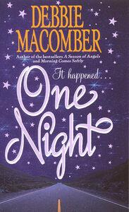 Foto Cover di One Night, Ebook inglese di Debbie Macomber, edito da HarperCollins