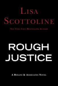 Foto Cover di Rough Justice, Ebook inglese di Lisa Scottoline, edito da HarperCollins