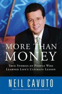 Foto Cover di More Than Money, Ebook inglese di Neil Cavuto, edito da HarperCollins