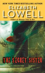 Foto Cover di The Secret Sister, Ebook inglese di Elizabeth Lowell, edito da HarperCollins