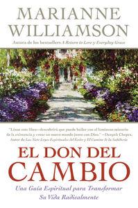 Foto Cover di El Don del Cambio, Ebook inglese di Marianne Williamson, edito da HarperCollins