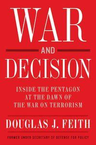 Foto Cover di War and Decision, Ebook inglese di Douglas J. Feith, edito da HarperCollins